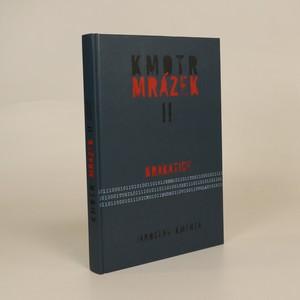 náhled knihy - Kmotr Mrázek II : krakatice (podpis autora)