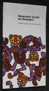 náhled knihy - Dänemarks Vorzeit auf Moesgard