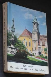 náhled knihy - 100 rokov Mestského múzea v Bratislave 1868-1968