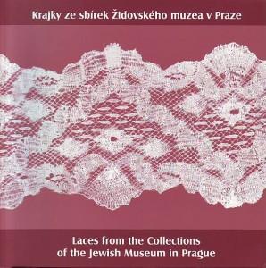 náhled knihy - Krajky ze sbírek Židovského muzea v Praze. Laces from the Collections of the Jewish Museum in Prague
