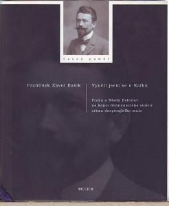 Vyučil jsem se u Kafků. Praha a Mladá Boleslav na konci 19. století očima dospívajícího muže