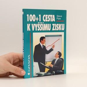náhled knihy - 100 + 1 cesta k vyššímu zisku