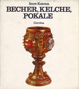 náhled knihy - Becher, Kelche, Pokale