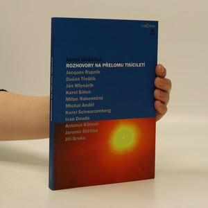 náhled knihy - Rozhovory na přelomu tisíciletí : s Jacquesem Rupnikem, ...