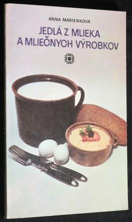 náhled knihy - Jedlá z mlieka a mliečnych výrobkov