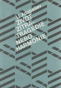 náhled knihy - Život zítra - tragédie nebo harmonie