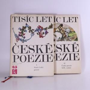 náhled knihy - Tisíc let české poezie I. a II. díl (dva svazky)