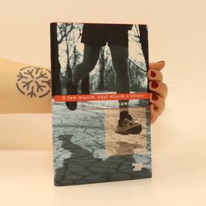 náhled knihy - O čem mluvím, když mluvím o běhání