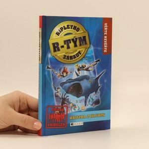 náhled knihy - Ripleyho záhady - R-tým. Hrozba z hlubin