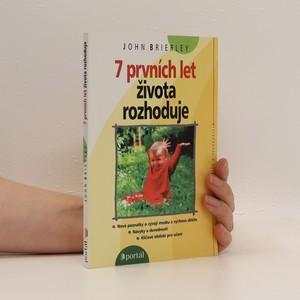 náhled knihy - 7 prvních let života rozhoduje