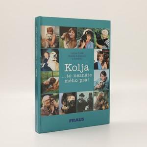 náhled knihy - Kolja : to neznáte mého psa!
