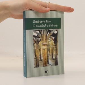 náhled knihy - O zrcadlech a jiné eseje : znak, reprezentace, iluze, obraz
