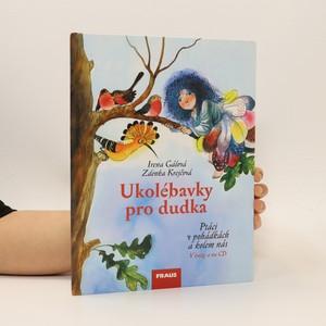 náhled knihy - Ukolébavky pro dudka : ptáci v pohádkách a kolem nás