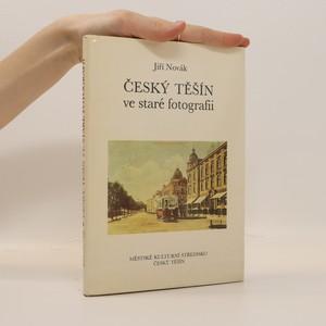 náhled knihy - Český Těšín ve staré fotografii