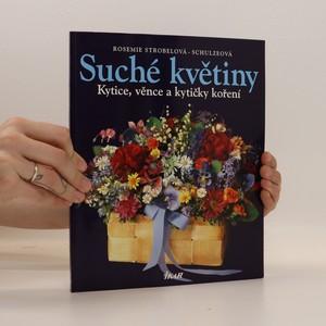 náhled knihy - Suché květiny. Kytice, věnce a kytičky koření