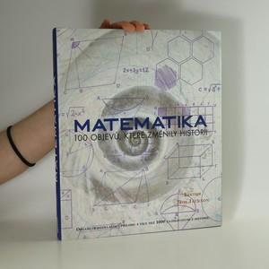 náhled knihy - Matematika: 100 objevů, které změnily historii