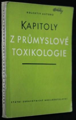 náhled knihy - Kapitoly z průmyslové toxikologie