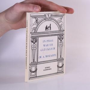 náhled knihy - In Prag war er glücklich : W.A. Mozart