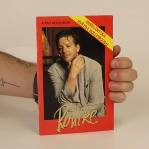 náhled knihy - Mickey Rourke. Rebelantská hvězda Hollywoodu