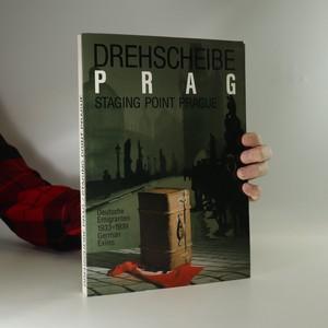 náhled knihy - Drehscheibe Prag = Staging Point Prague