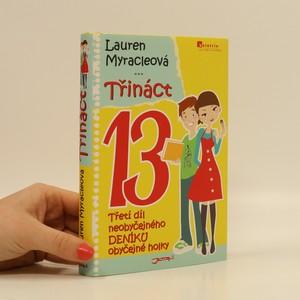 náhled knihy - Třináct : třetí díl neobyčejného deníku obyčejné holky