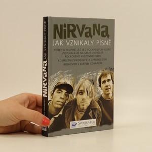 náhled knihy - Nirvana,  jak vznikaly písně