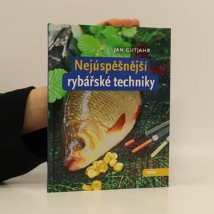 náhled knihy - Nejúspěšnější rybářské techniky