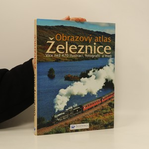 náhled knihy - Obrazový atlas: Železnice
