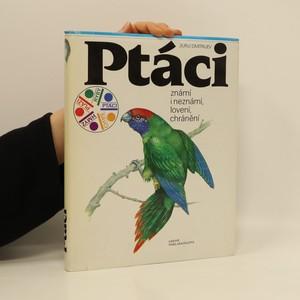 náhled knihy - Ptáci: Známí i neznámí, lovení, chránění