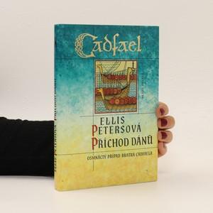 náhled knihy - Příchod Dánů. Případy bratra Cadfaela. 18. díl
