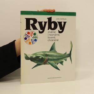 náhled knihy - Ryby: Známé i neznámé, lovené, chráněné
