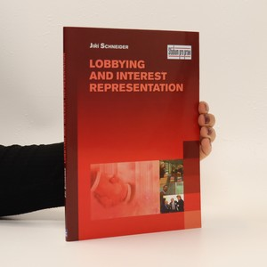 náhled knihy - Lobbying and interest representation