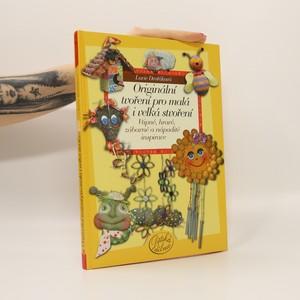 náhled knihy - Originální tvoření pro malá i velká stvoření