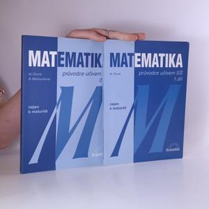 náhled knihy - Matematika : průvodce učivem SŠ. Díl 1. a 2. (2 svazky)