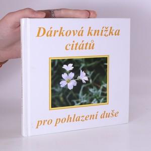 náhled knihy - Dárková knížka citátů pro pohlazení duše