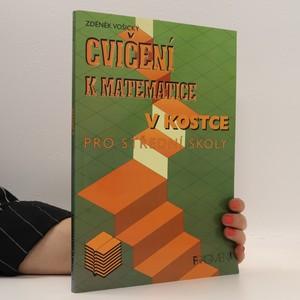 náhled knihy - Cvičení k Matematice v kostce