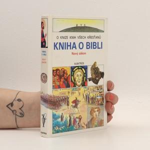 náhled knihy - Kniha o Bibli - Nový zákon
