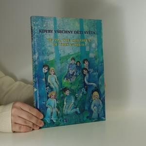 náhled knihy - Kdyby všechny děti světa... If all the children of this world...