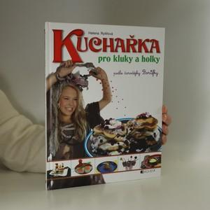 náhled knihy - Kuchařka pro kluky a holky : podle čarodějky Borůfky