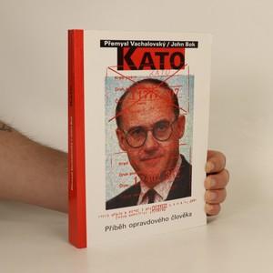 náhled knihy - KATO : Příběh opravdového člověka