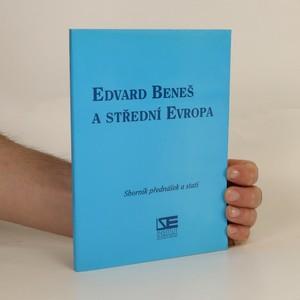 náhled knihy - Edvard Beneš a střední Evropa (je cítit zatuchlinou)