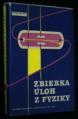 náhled knihy - Zbierka úloh z fyziky : pomocná kniha pre učitelov a žiakov stredných všeobecnovzdelávycích a odborných škôl