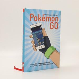 náhled knihy - Pokémon GO : neoficiální průvodce