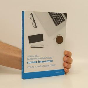 náhled knihy - Slovník žurnalistiky : Výklad pojmů a teorie oboru