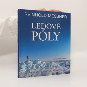 náhled knihy - Ledové póly : věčný běh o závod na konec světa