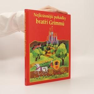 náhled knihy - Nejkrásnější pohádky bratří Grimmů
