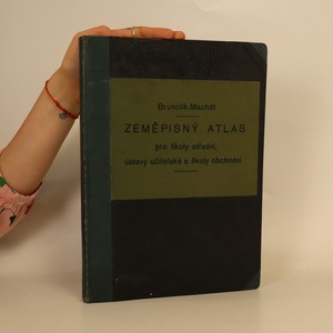 náhled knihy - Zeměpisný atlas pro střední školy, ústavy učitelské a školy obchodní