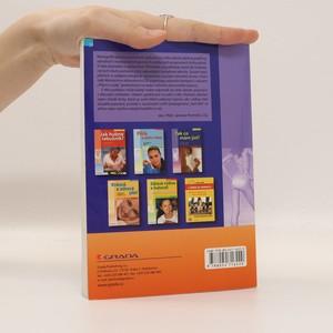 antikvární kniha Jak dosáhnout postavy snů : možnosti a limity korekce postavy : pohyb a postava, výživa a udržení hmotnosti, lékařské zákroky a kosmetická péče, 2007