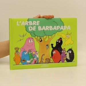 náhled knihy - L'arbre de Barbapapa