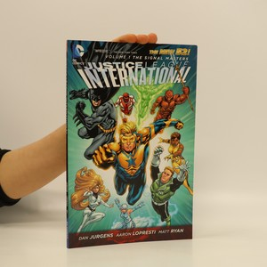 náhled knihy - Justice League International: Volume 1 - The Signal Masters